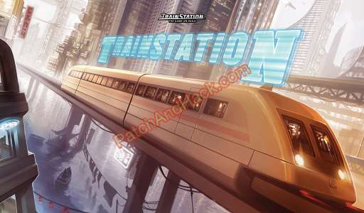 TrainStation Patch and Cheats money
