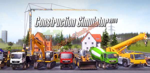 Construction Simulator 2014 Patch and Cheats money