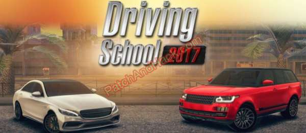 Driving School 2017 Patch and Cheats money