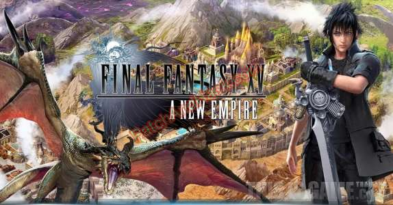 Final Fantasy XV: A New Empire Patch and Cheats gold, resources