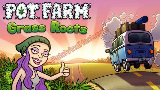 Pot Farm: Grass Roots Patch and Cheats money