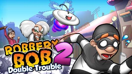 Robbery Bob 2 Patch and Cheats money