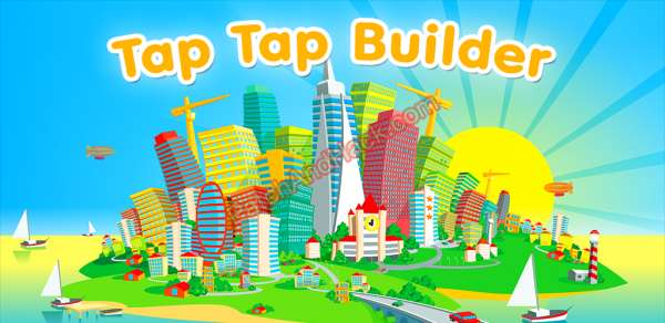 Tap Tap Builder Patch and Cheats money
