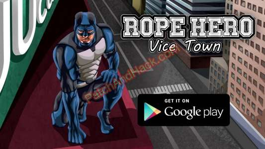 Rope Hero: Vice Town Patch and Cheats money