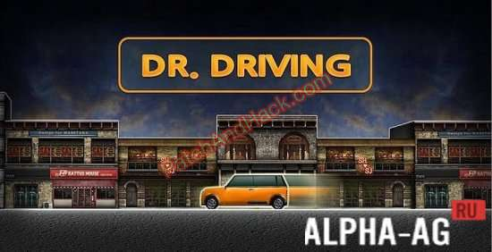 Dr. Driving Patch and Cheats money
