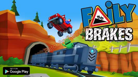 Faily Brakes Patch and Cheats money